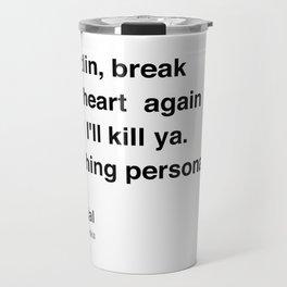 Clerks Quote 3 Travel Mug