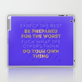 Expect The Best Laptop & iPad Skin
