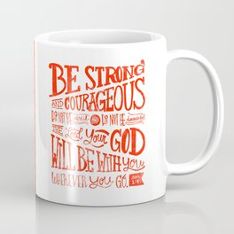 Joshua 1:9 Coffee Mug