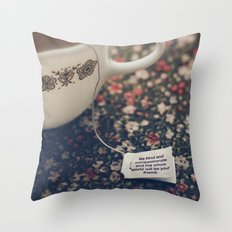 listen to your tea II Throw Pillow