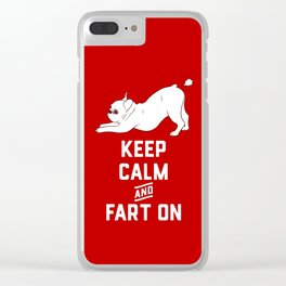 Keep Calm and Fart On with the cute French Bulldog Clear iPhone Case