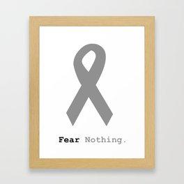 Fear Nothing: Silver Ribbon Awareness Framed Art Print