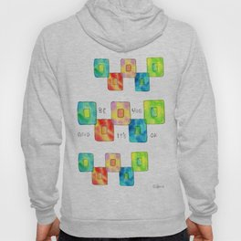 BE YOU AND IT'S OK square pattern inspirational quote abstract painting colorful illustration Hoody