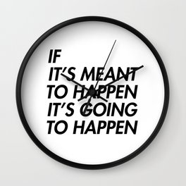 Mean to happen /2/ Wall Clock