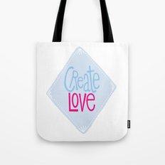 Create Love Tote Bag
