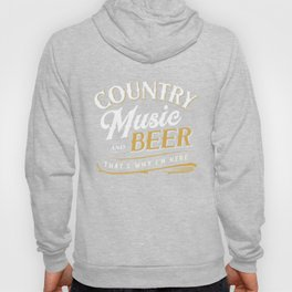 Country Music and Beer That's Why I'm Here Graphic Hoody