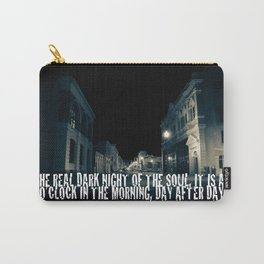 In the Real Dark Night Carry-All Pouch