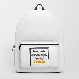 I'm not a Taco. Backpack
