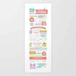 50 Ways For Kids to Stay Creative Art Print
