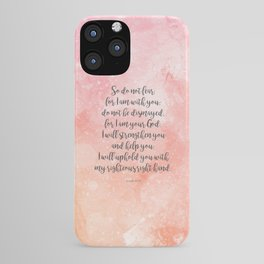 Isaiah 41:10, Uplifting Bible Verse iPhone Case