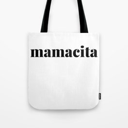 Mamacita - Cool Saying Tote Bag