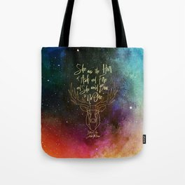 She was the heir of ash and fire and she would bow to no one. Aelin Tote Bag
