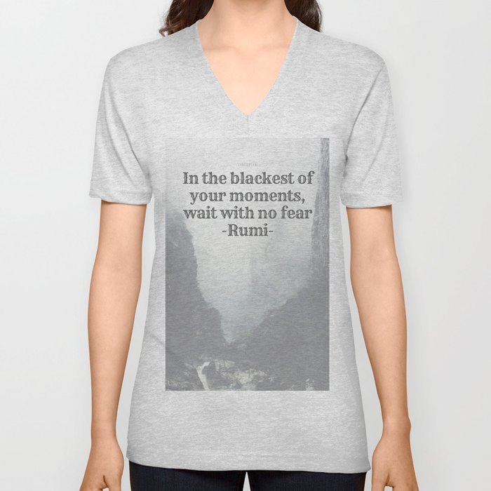 """In the blackest of moments, wait with no fear"" Rumi Unisex V-Neck"