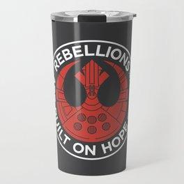 Rebellions are Built on Hope Travel Mug