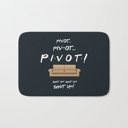 Pivot - Friends TV Show Bath Mat