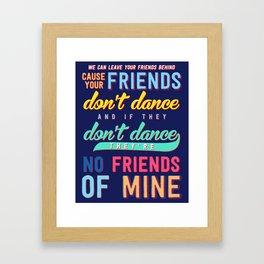 When Your Friends Don't Dance (Navy) Framed Art Print