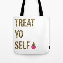 Treat Yo Self in Glitter Tote Bag