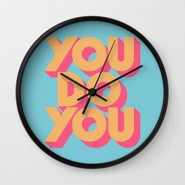 You Do You - Retro Blue Wall Clock