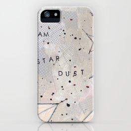 I Am Stardust Series 1.6 iPhone Case