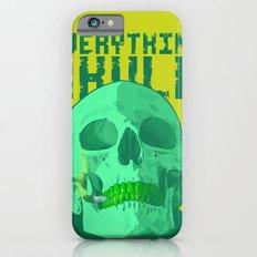 Everything S'kull  iPhone 6s Slim Case
