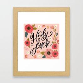 Pretty Swe*ry: Holy Fuck Framed Art Print