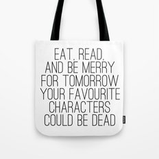 Eat, Read, and be Merry...  Tote Bag