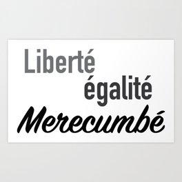 Liberté égalité merecumbé Art Print