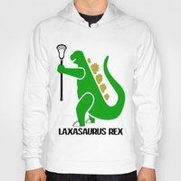 lacrosse Hoodies featuring Lacrosse Laxasaurus Rex  by YouGotThat.com