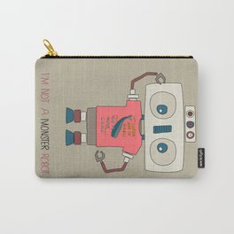 I'm not a monster robot! Carry-All Pouch
