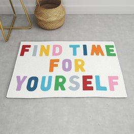 Find Time For Yourself Rug