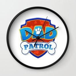 dad patrol Wall Clock