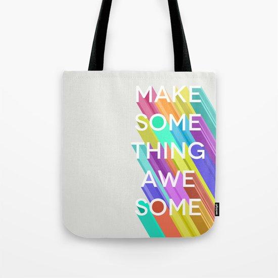 Make Something Awesome Tote Bag