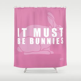 It Must Be Bunnies Shower Curtain