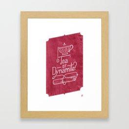 Tea or Dynamite? (red) Framed Art Print