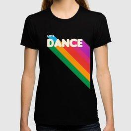 RAINBOW DANCE TYPOGRAPHY- let's dance T-shirt