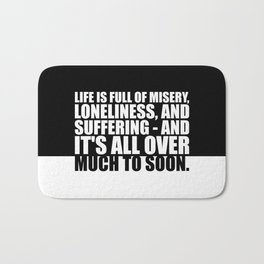 "Life is full of... ""Woody Allen"" Inspirational Quote Bath Mat"