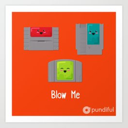 Blow Me Art Print