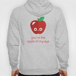 You're the Apple of My Eye Hoody