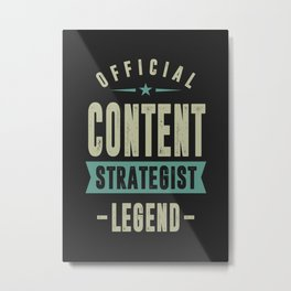 Content Strategist Metal Print