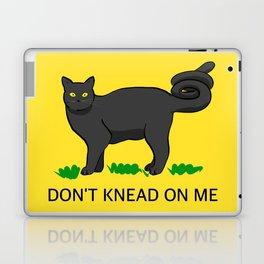 Don't Knead On Me Laptop & iPad Skin