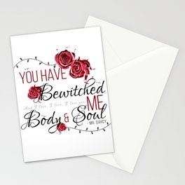 You have Bewitched me Body & Soul Stationery Cards