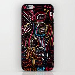 Please love ur self now ! iPhone Skin