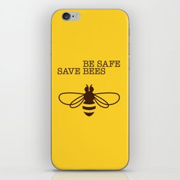 Be safe - save bees iPhone Skin