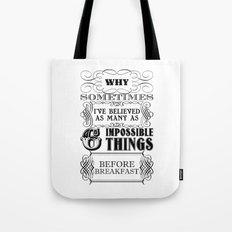 Alice in Wonderland Six Impossible Things Tote Bag