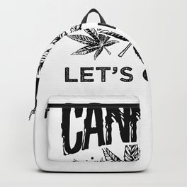 Cannabis lets get lit Backpack