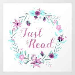 Just Read Floral Art Print