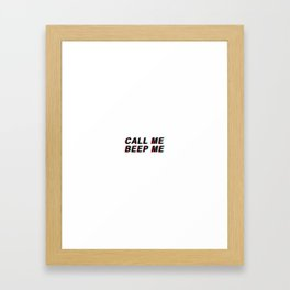 Call Me, Beep Me Framed Art Print