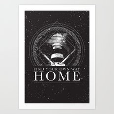 Find Your Own Way Home Art Print