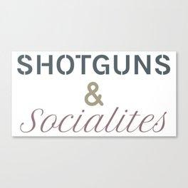 Shotguns & Socialites Canvas Print
