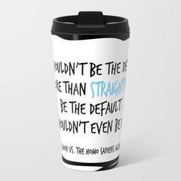 Simon Vs Quote default Travel Mug